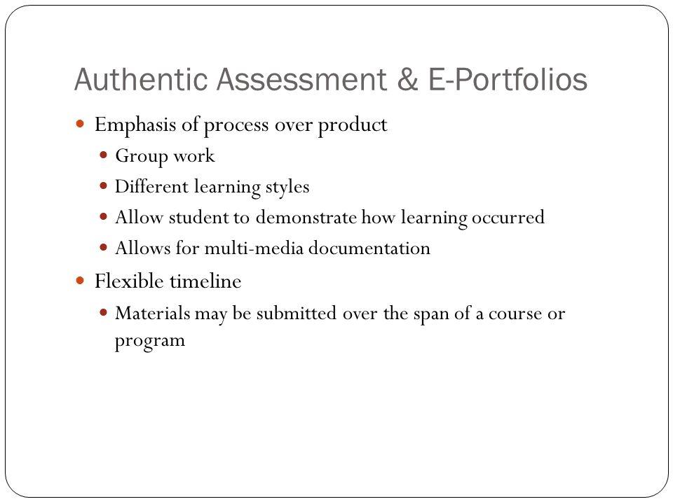 Authentic Assessment & E-Portfolios