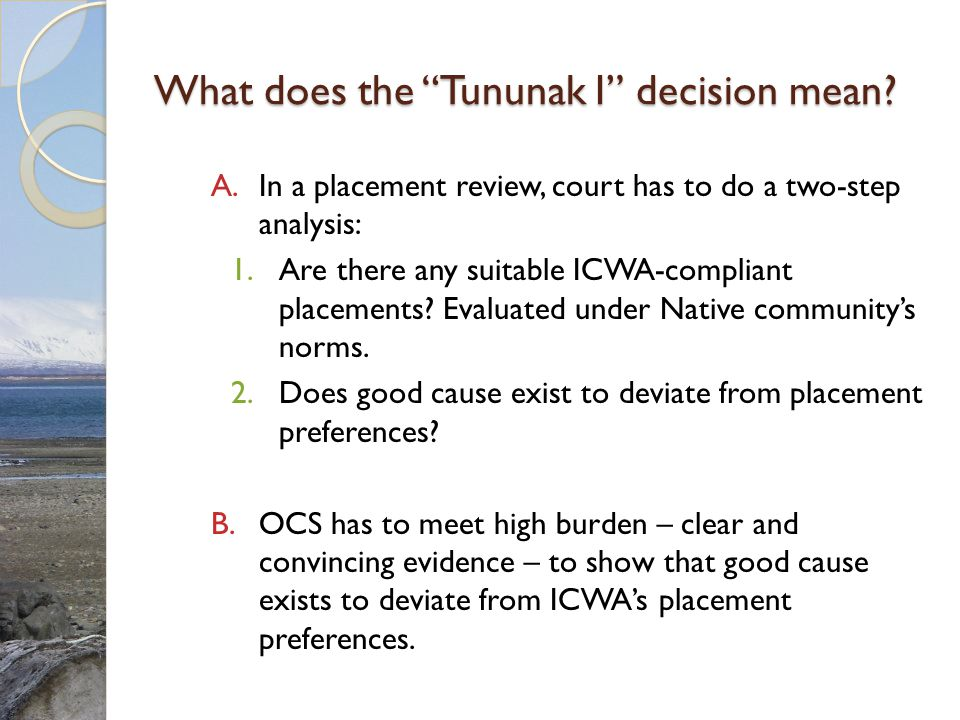 What does the Tununak I decision mean