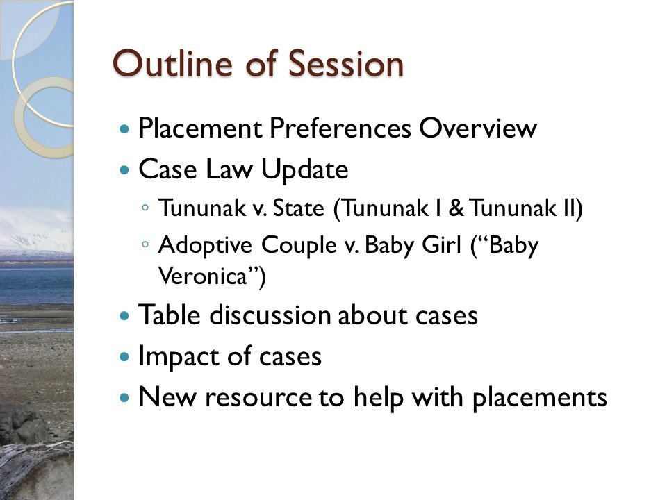 Outline of Session Placement Preferences Overview Case Law Update