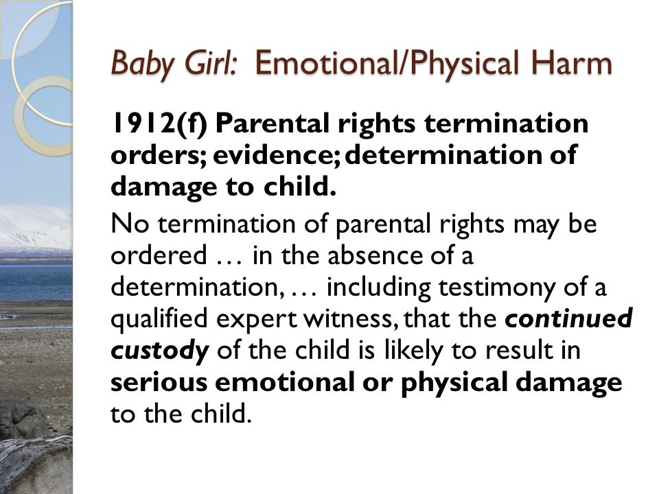 Baby Girl: Emotional/Physical Harm