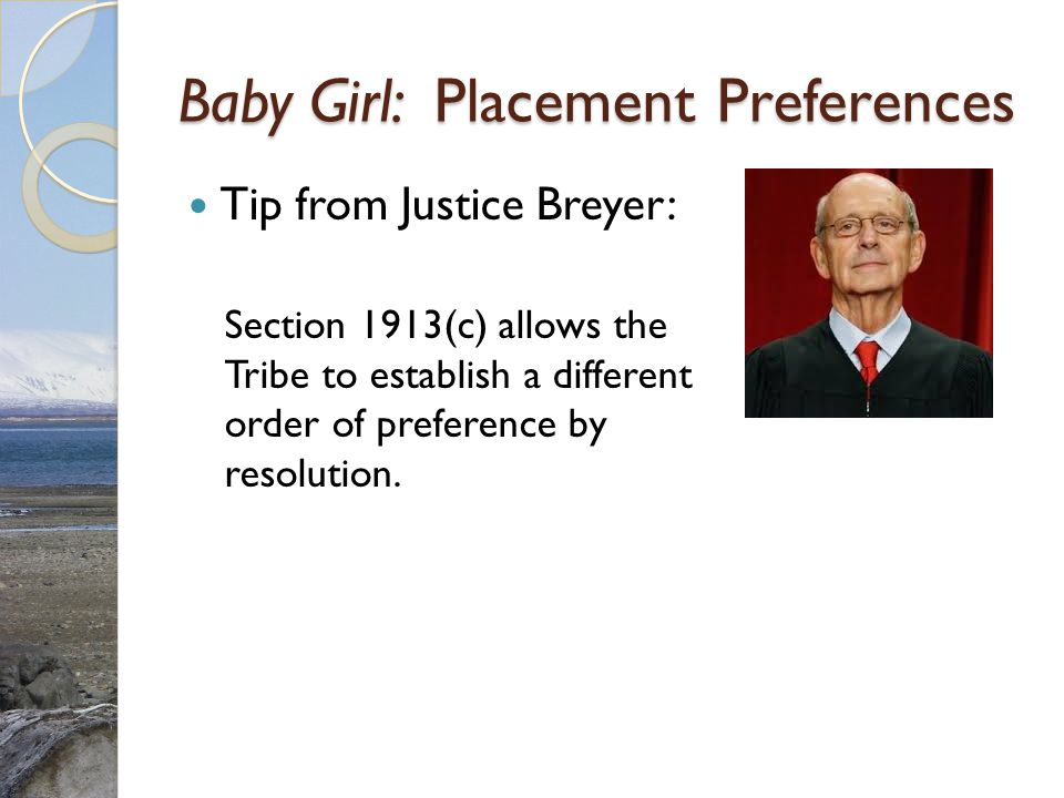 Baby Girl: Placement Preferences