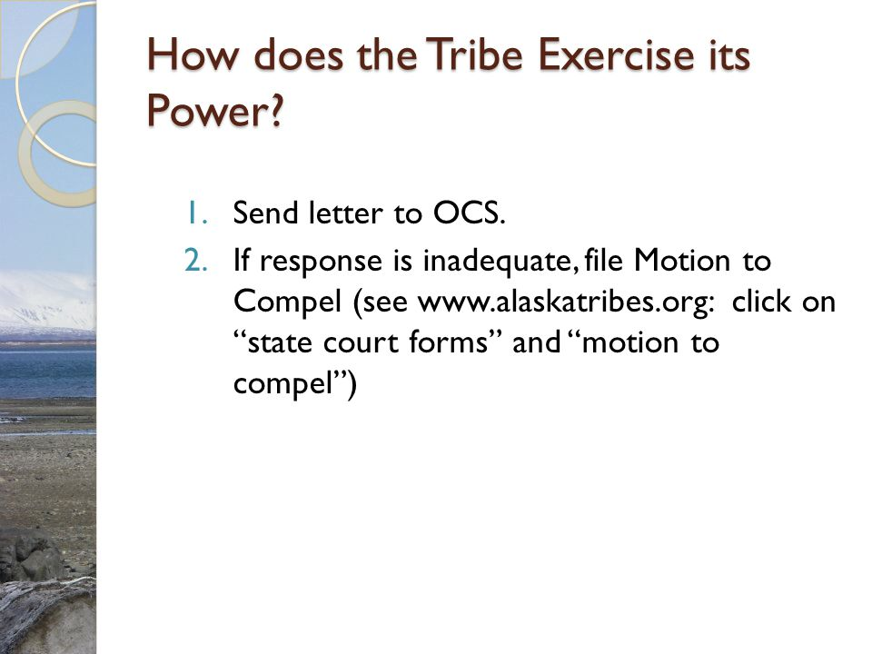 How does the Tribe Exercise its Power