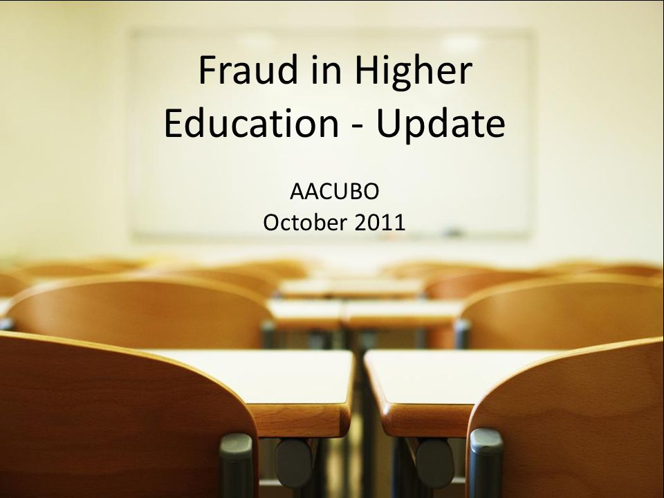 Fraud in Higher Education - Update