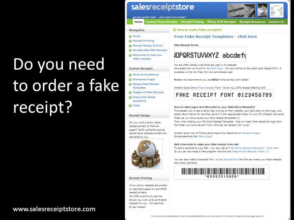 Do you need to order a fake receipt