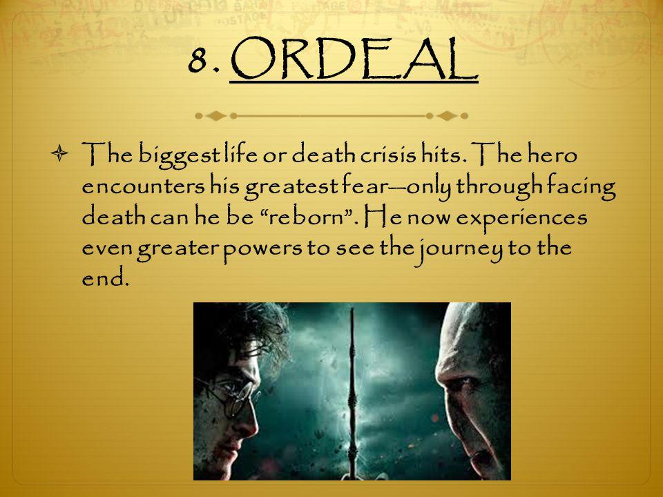 8. ORDEAL