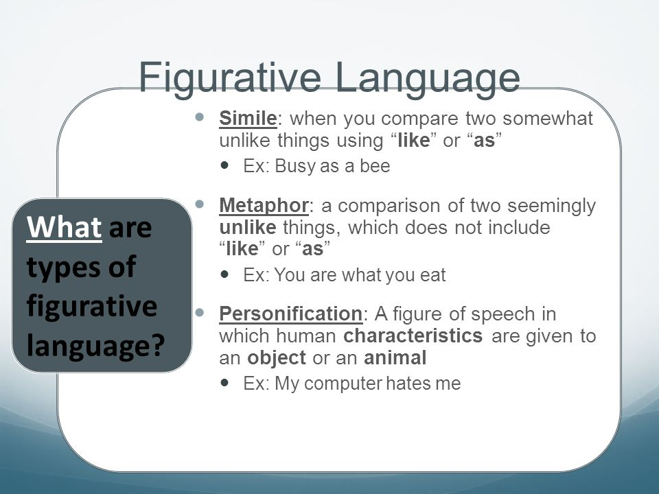 Figurative Language What are types of figurative language