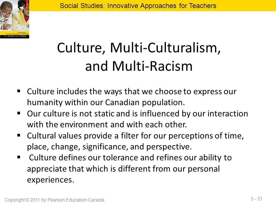 Culture, Multi-Culturalism, and Multi-Racism