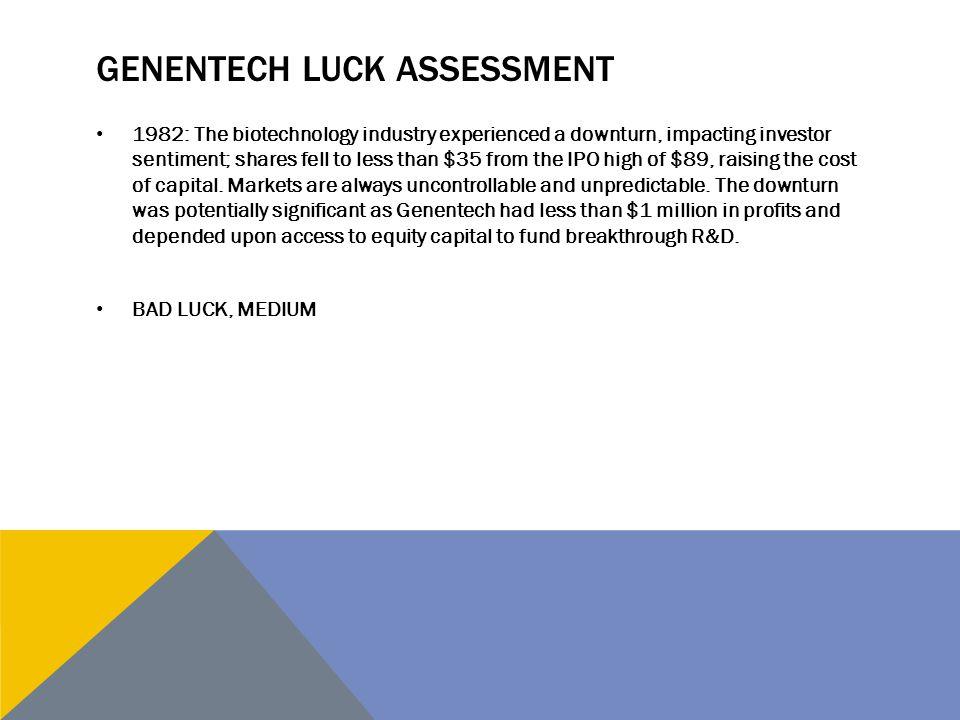 Genentech luck assessment