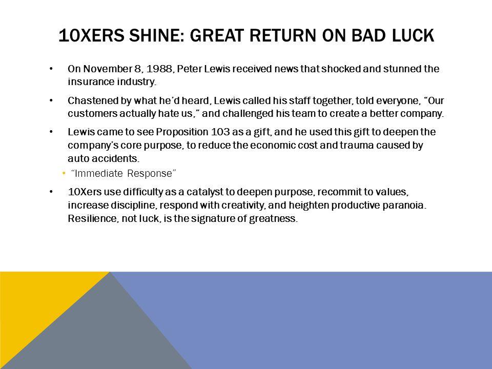 10xers shine: great return on bad luck