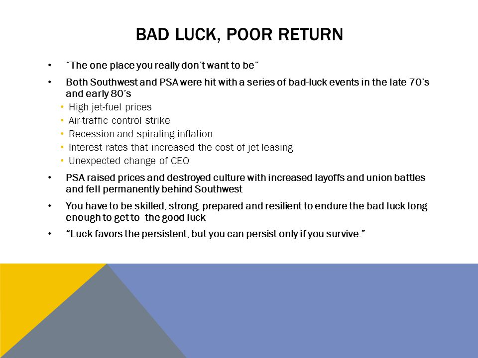 Bad luck, poor return The one place you really don't want to be