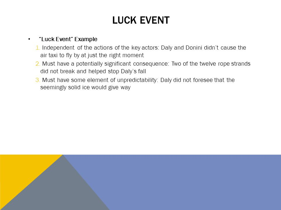 Luck Event Luck Event Example