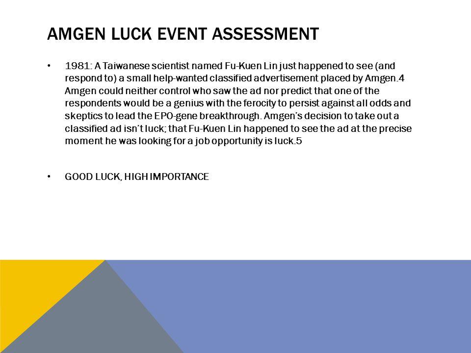 Amgen Luck Event Assessment