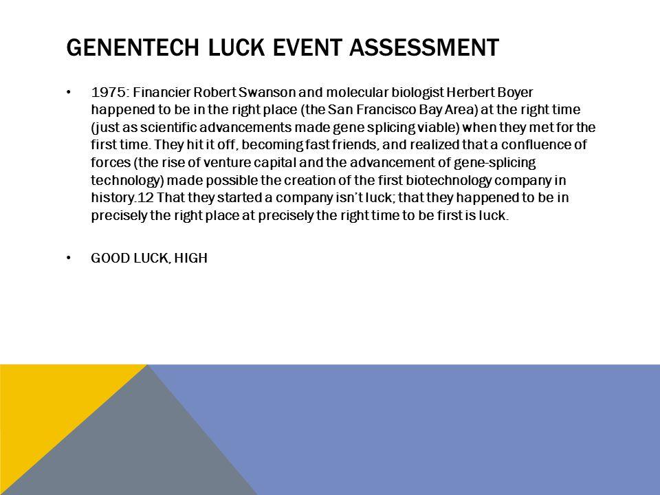 Genentech luck EVENT assessment