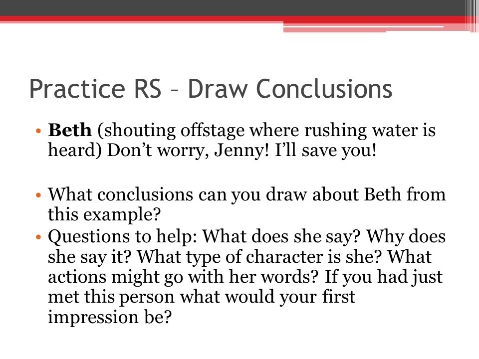 Practice RS – Draw Conclusions