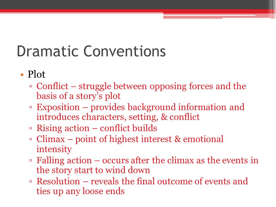 Dramatic Conventions Plot