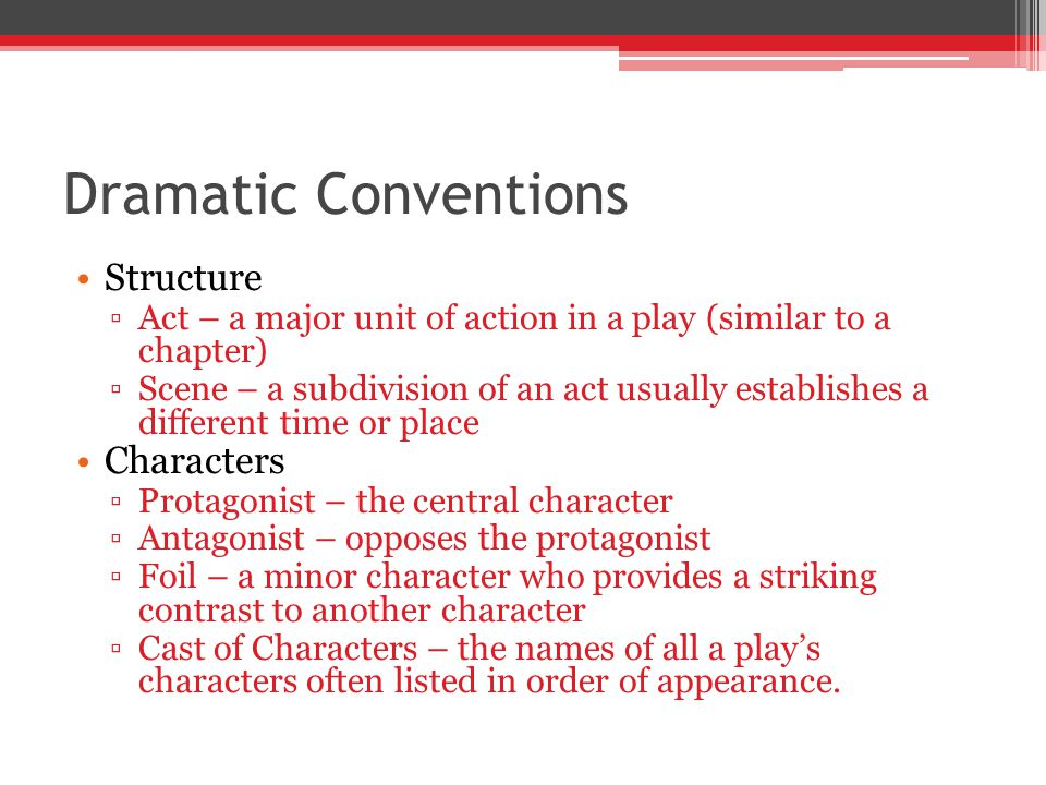 Dramatic Conventions Structure Characters