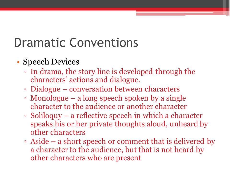 Dramatic Conventions Speech Devices