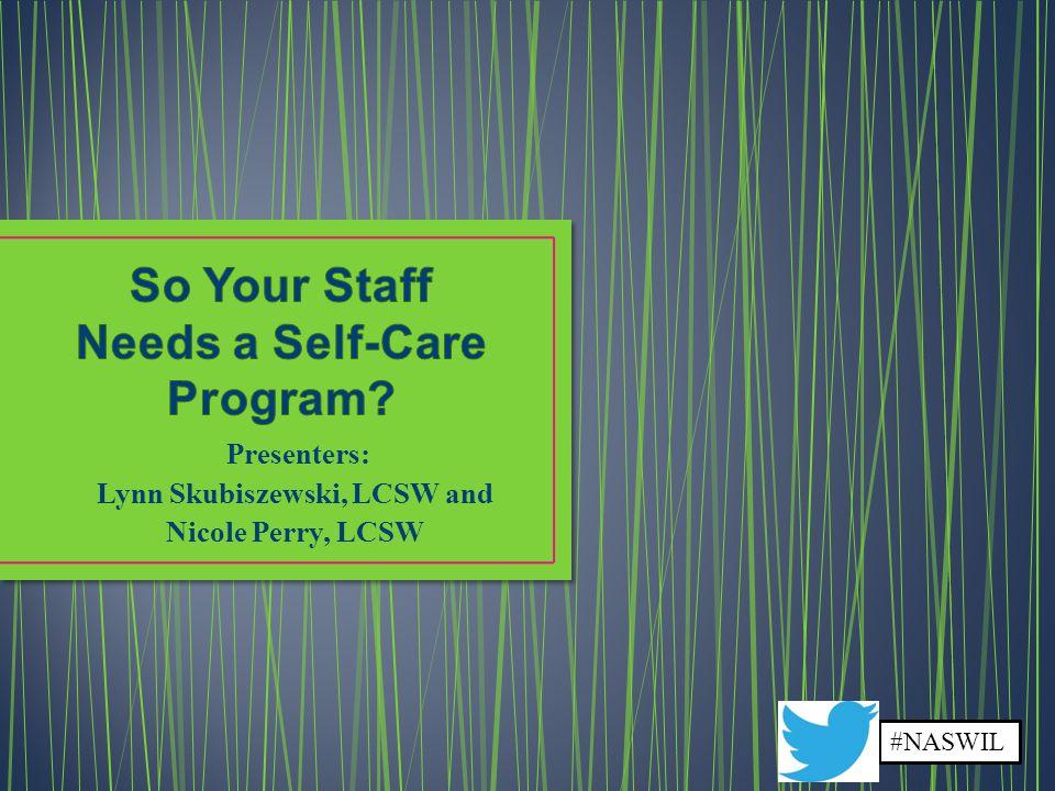 So Your Staff Needs a Self-Care Program
