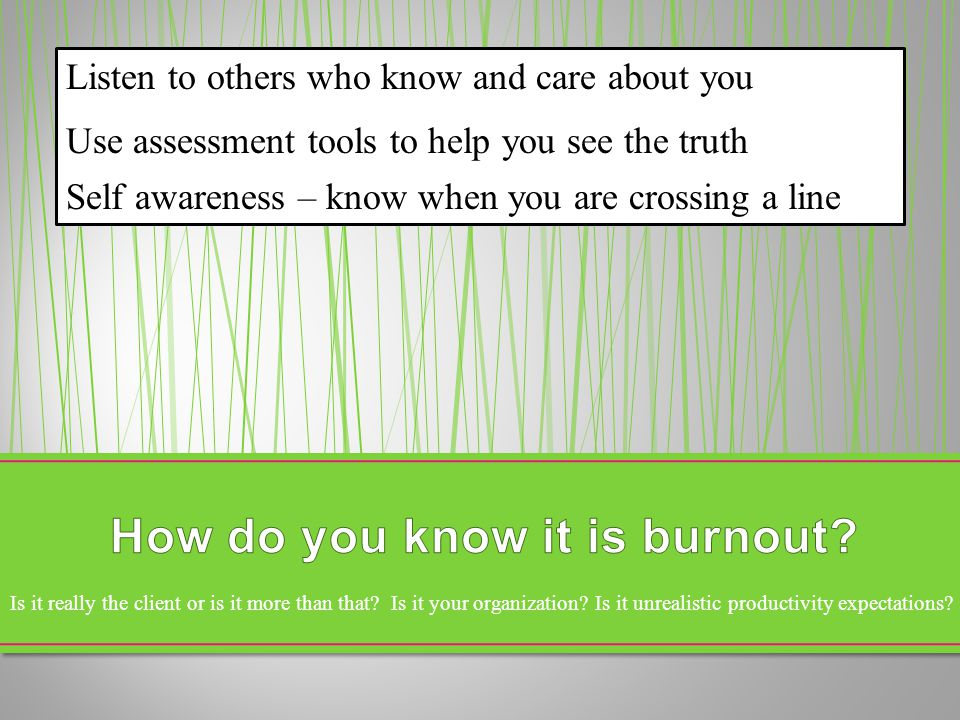 How do you know it is burnout
