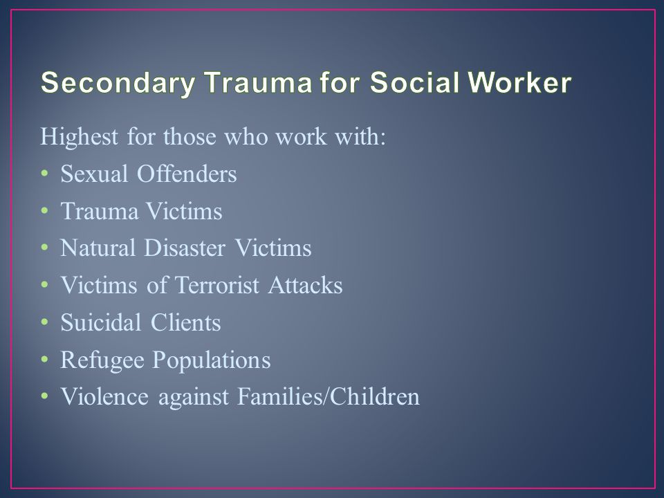 Secondary Trauma for Social Worker