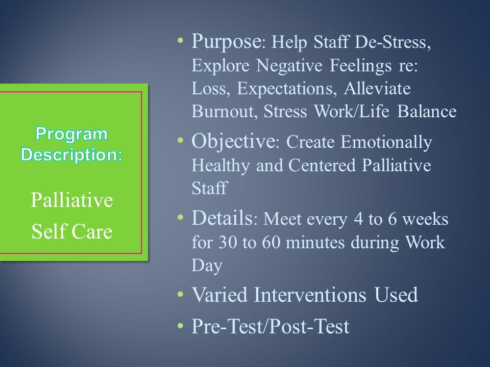 Objective: Create Emotionally Healthy and Centered Palliative Staff