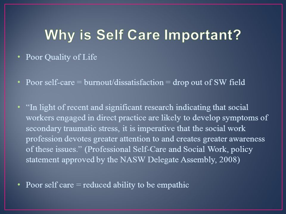 Why is Self Care Important