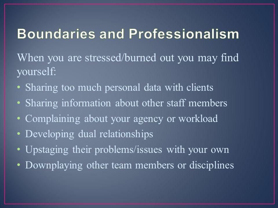 Boundaries and Professionalism