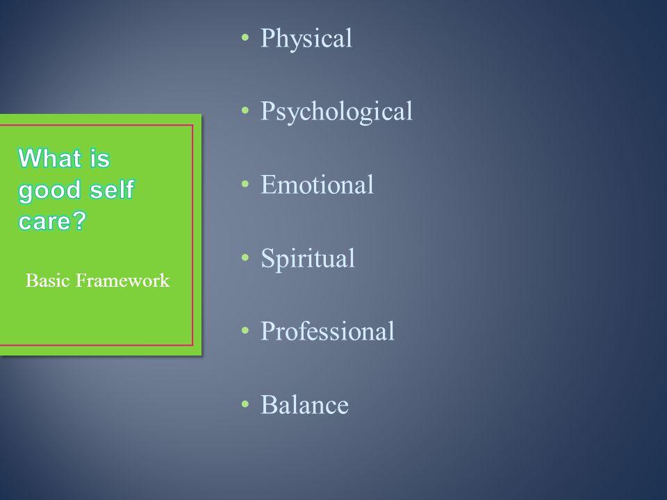 Physical Psychological Emotional Spiritual Professional Balance