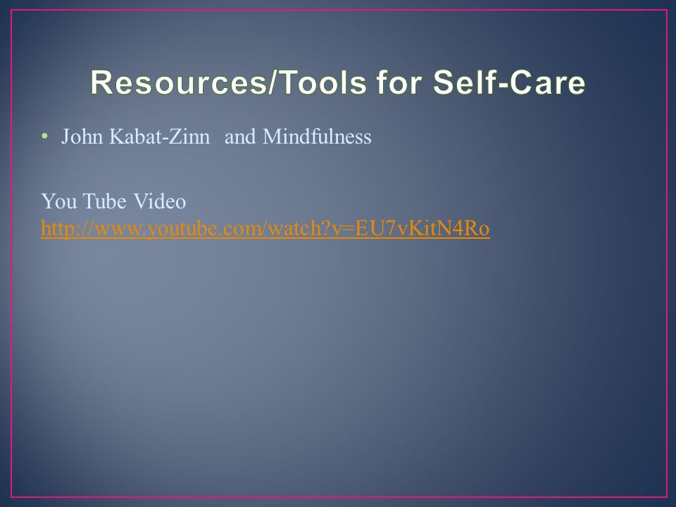 Resources/Tools for Self-Care