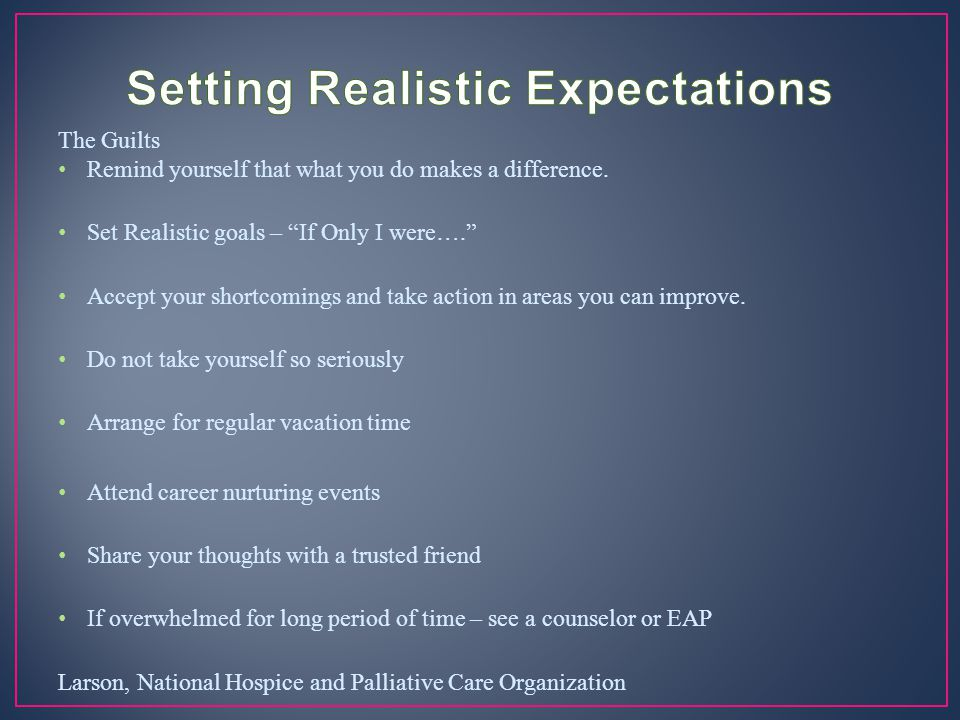 Setting Realistic Expectations