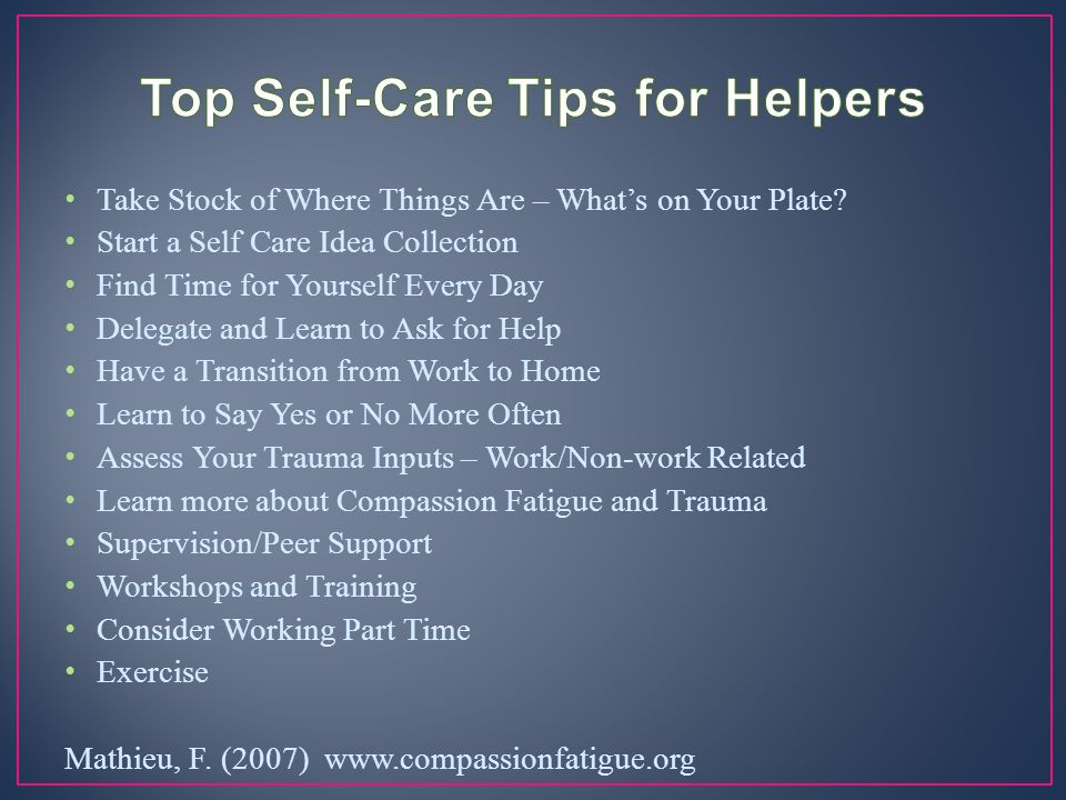 Top Self-Care Tips for Helpers