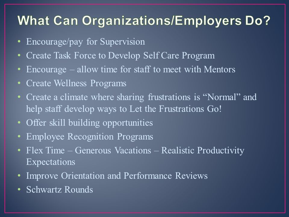 What Can Organizations/Employers Do