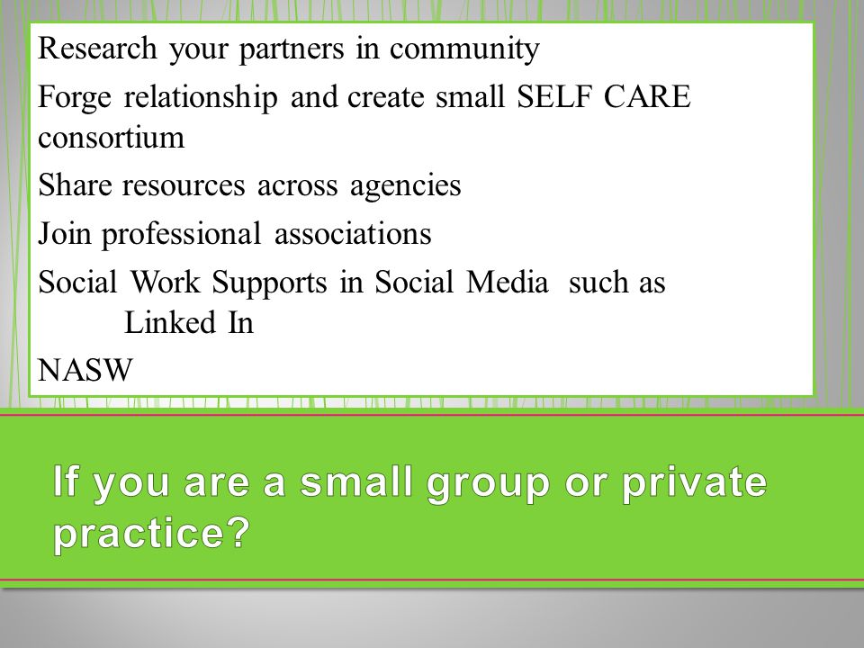 If you are a small group or private practice