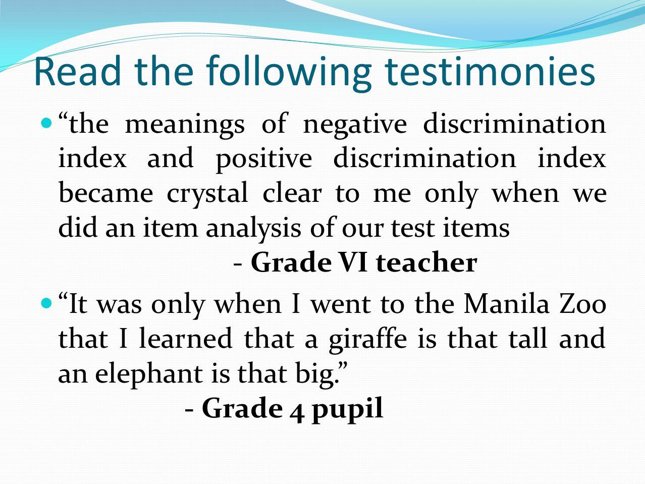 Read the following testimonies