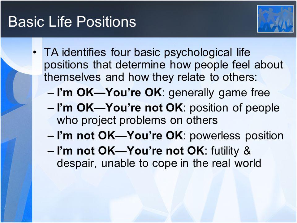 Basic Life Positions