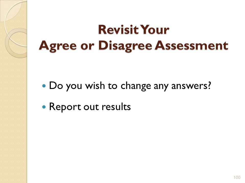 Revisit Your Agree or Disagree Assessment