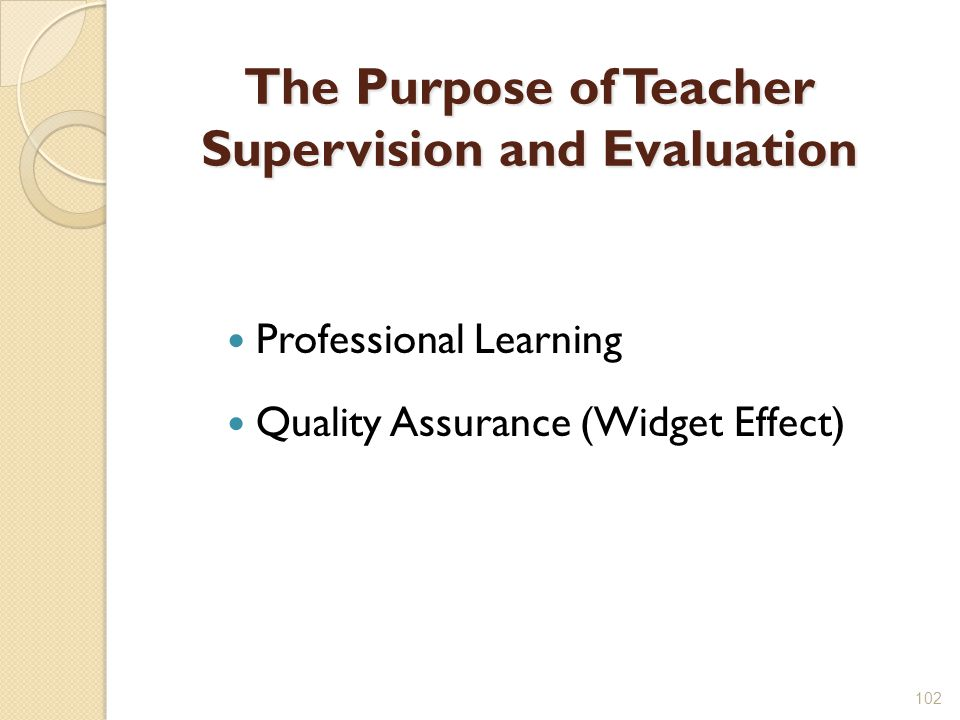 The Purpose of Teacher Supervision and Evaluation