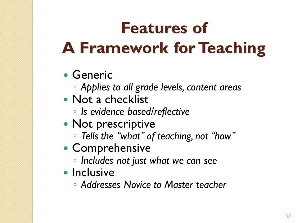 Features of A Framework for Teaching