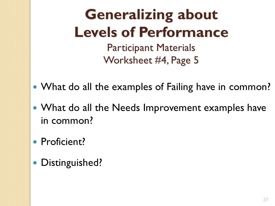 Generalizing about Levels of Performance Participant Materials Worksheet #4, Page 5