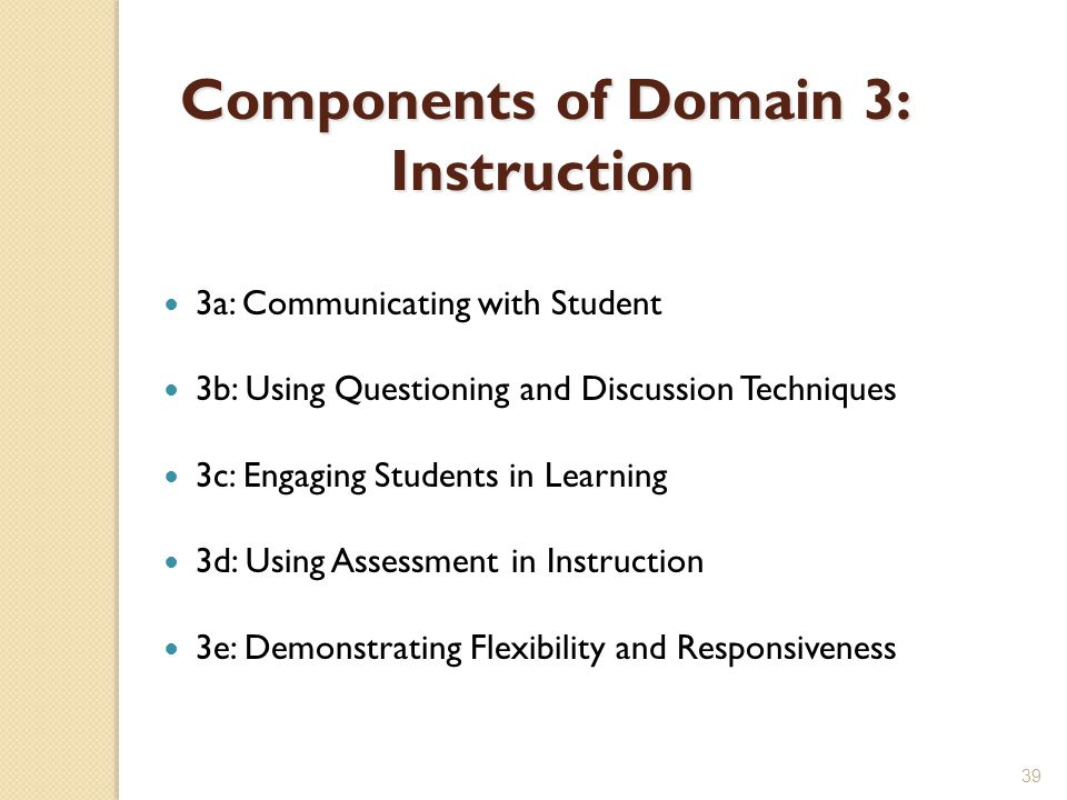 Components of Domain 3: Instruction