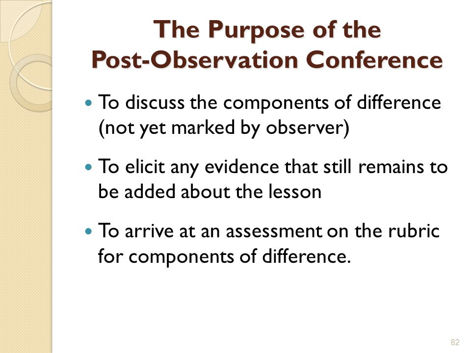 The Purpose of the Post-Observation Conference