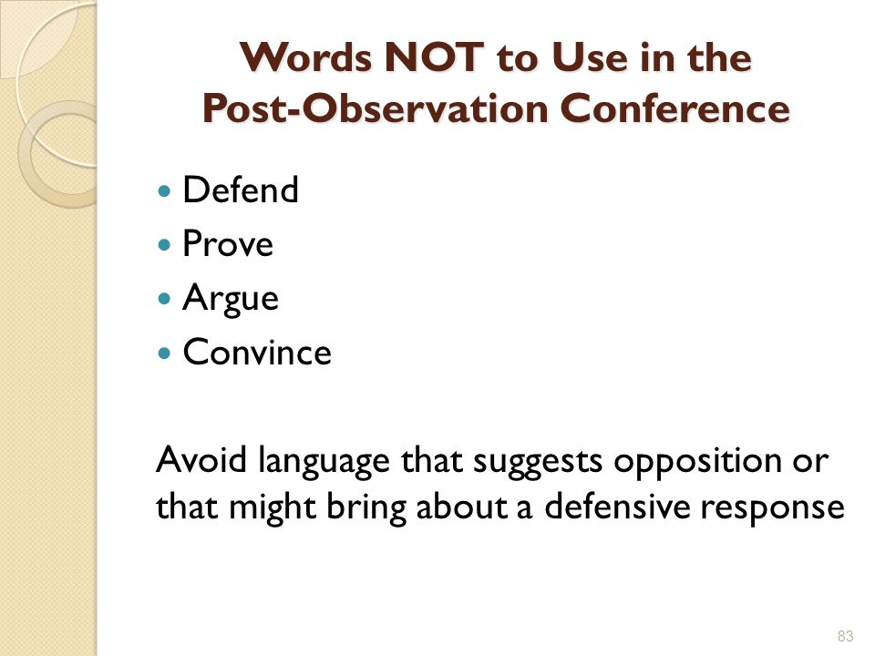 Words NOT to Use in the Post-Observation Conference