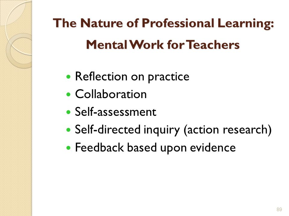The Nature of Professional Learning: Mental Work for Teachers