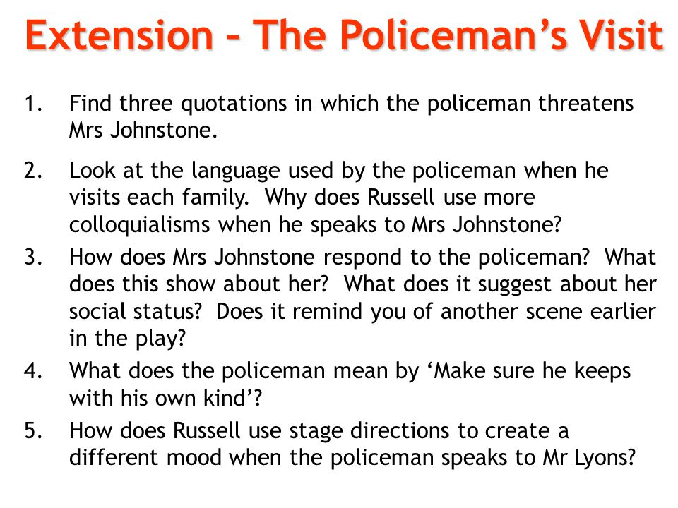 Extension – The Policeman's Visit