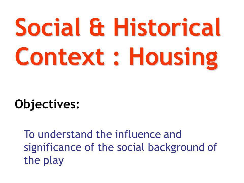 Social & Historical Context : Housing