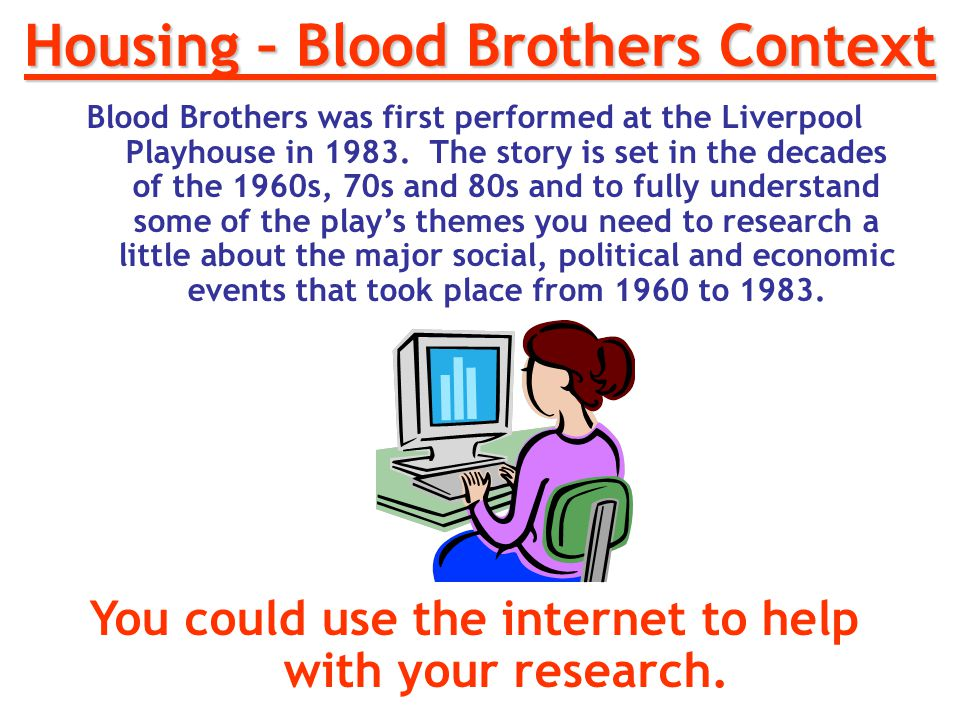 Housing – Blood Brothers Context