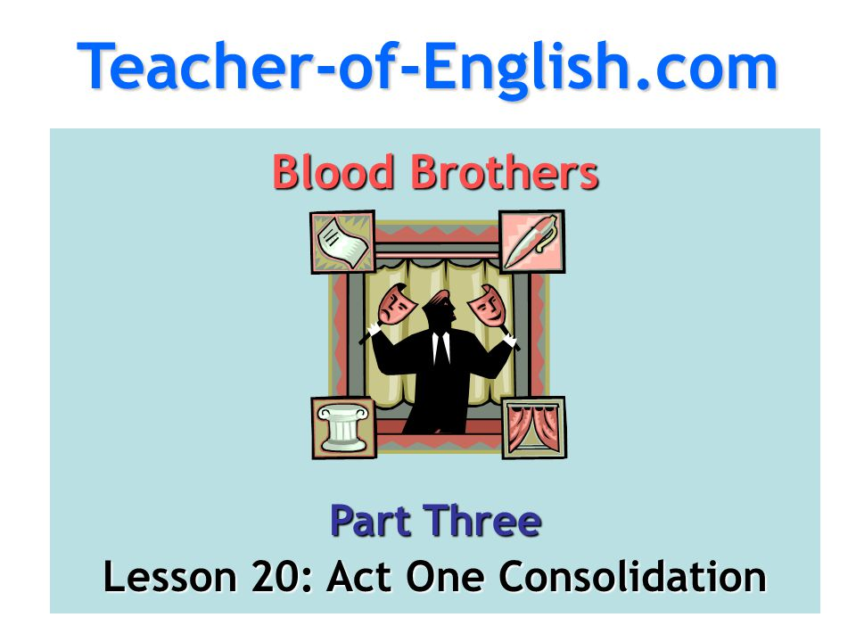 Lesson 20: Act One Consolidation