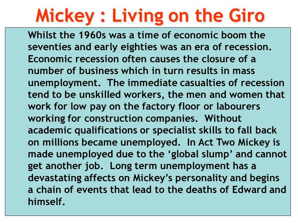 Mickey : Living on the Giro