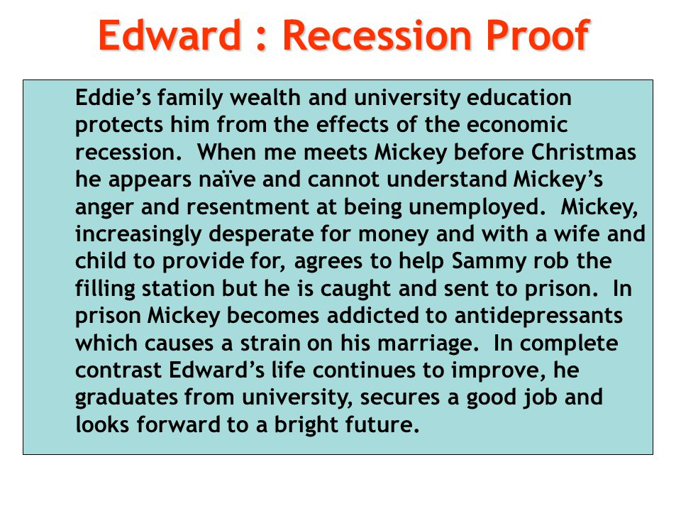 Edward : Recession Proof