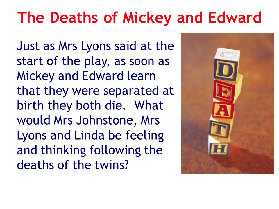 The Deaths of Mickey and Edward